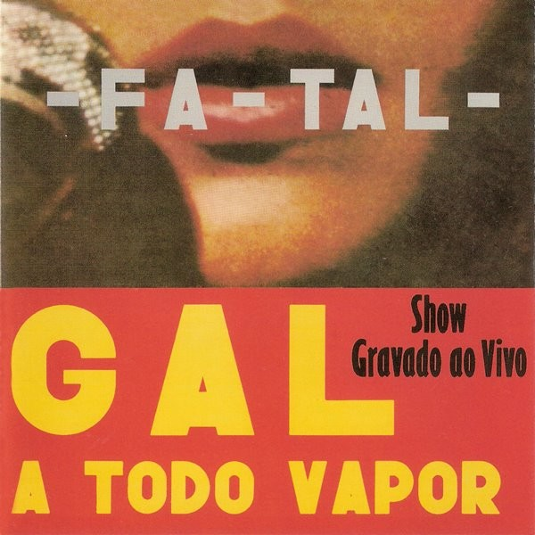149-Gal Costa - Fa-tal - Gal A Todo Vapor