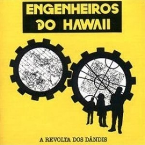 ad05-engenheiros-do-hawaii-a-revolta-dos-dandis